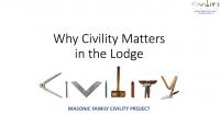 Civility Presentation For Lodges-Civility and Masonry